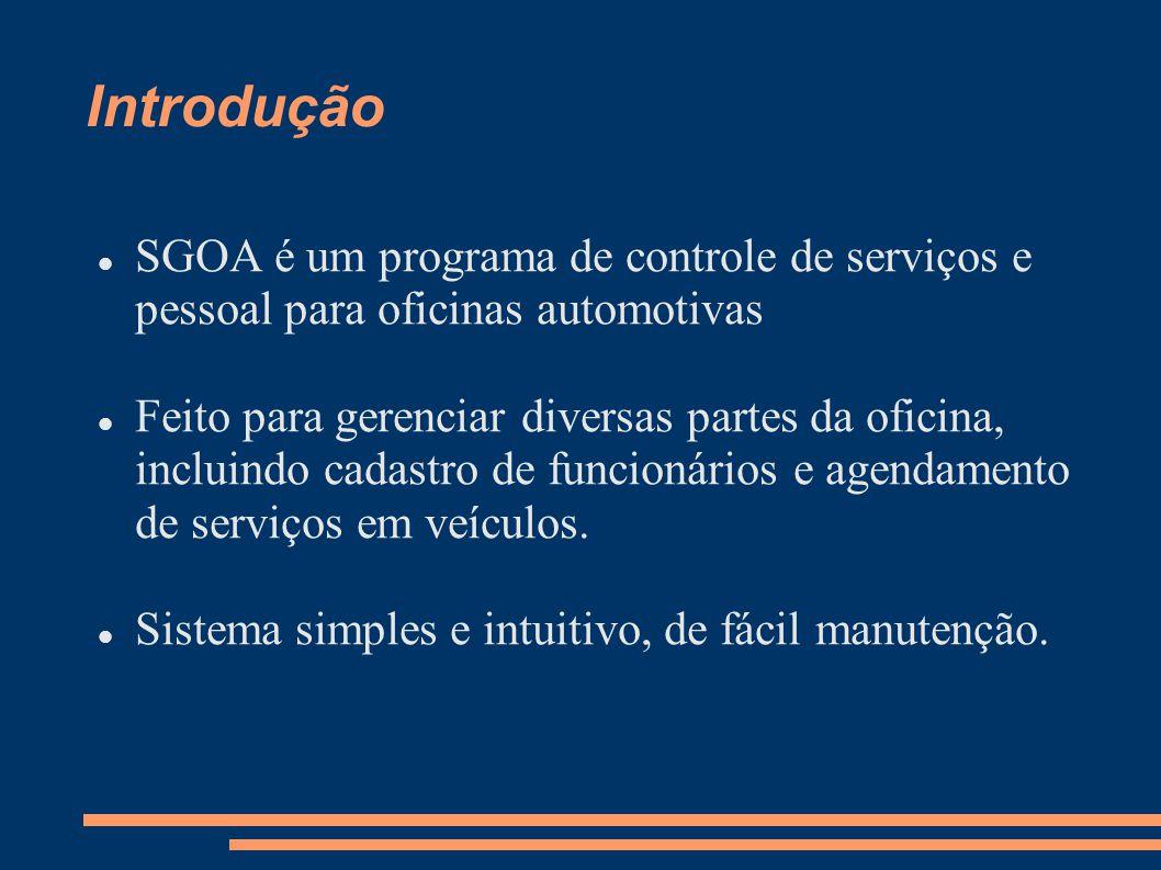 Introdução SGOA é um programa de controle de serviços e pessoal para oficinas automotivas.