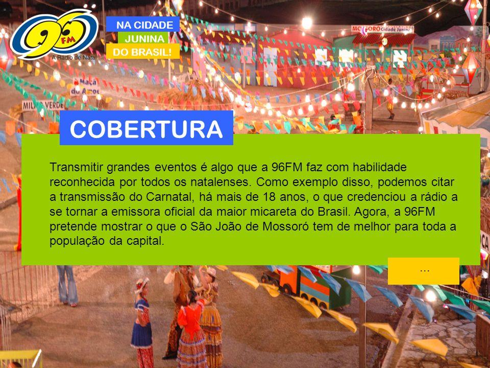 NA CIDADE JUNINA. DO BRASIL! COBERTURA.
