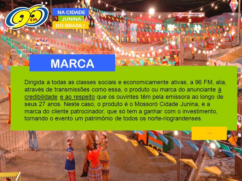 NA CIDADE JUNINA. DO BRASIL! MARCA.