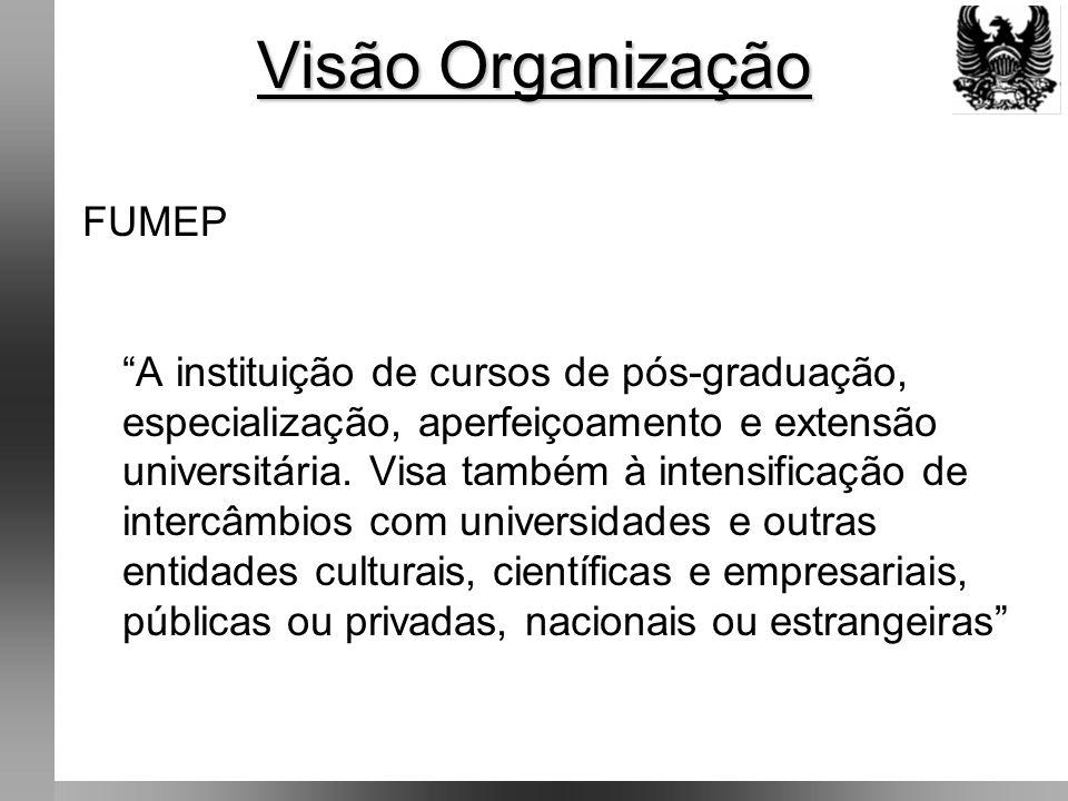 Visão Organização FUMEP