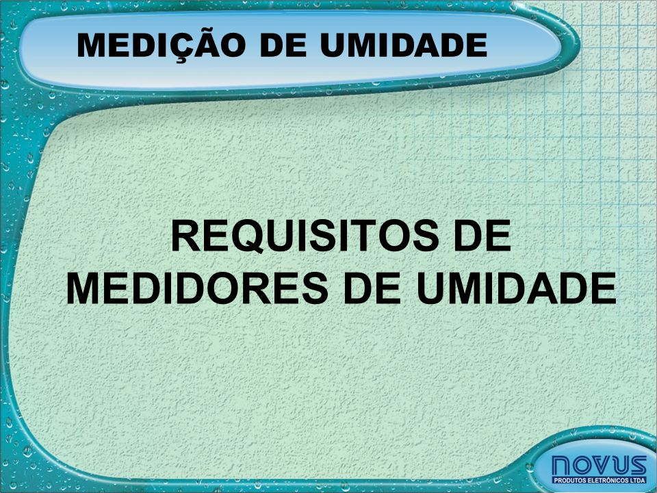 REQUISITOS DE MEDIDORES DE UMIDADE