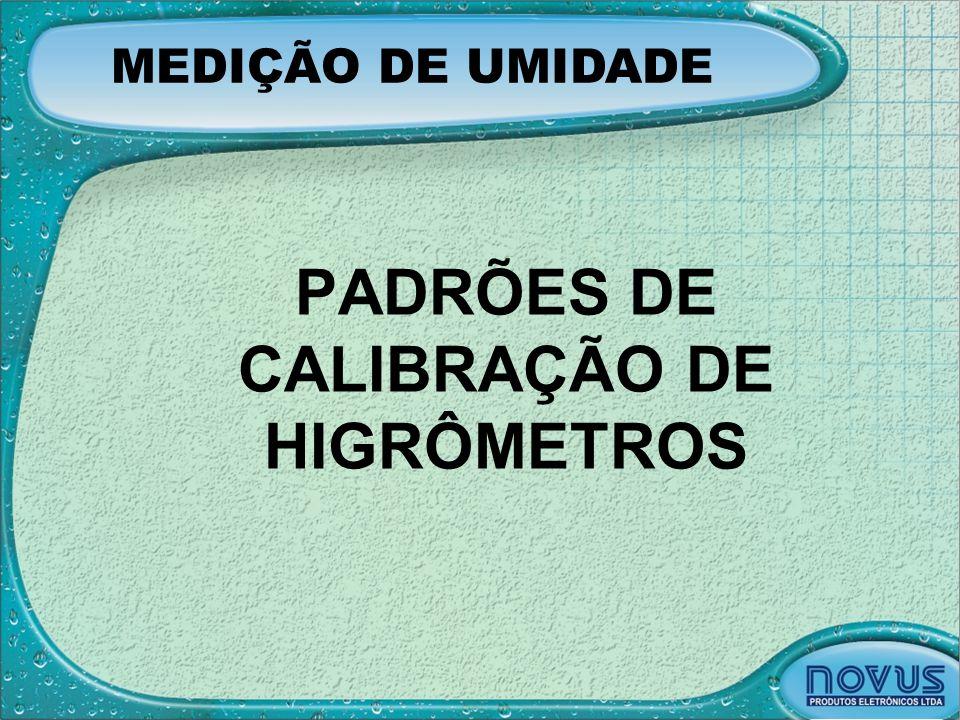 PADRÕES DE CALIBRAÇÃO DE HIGRÔMETROS
