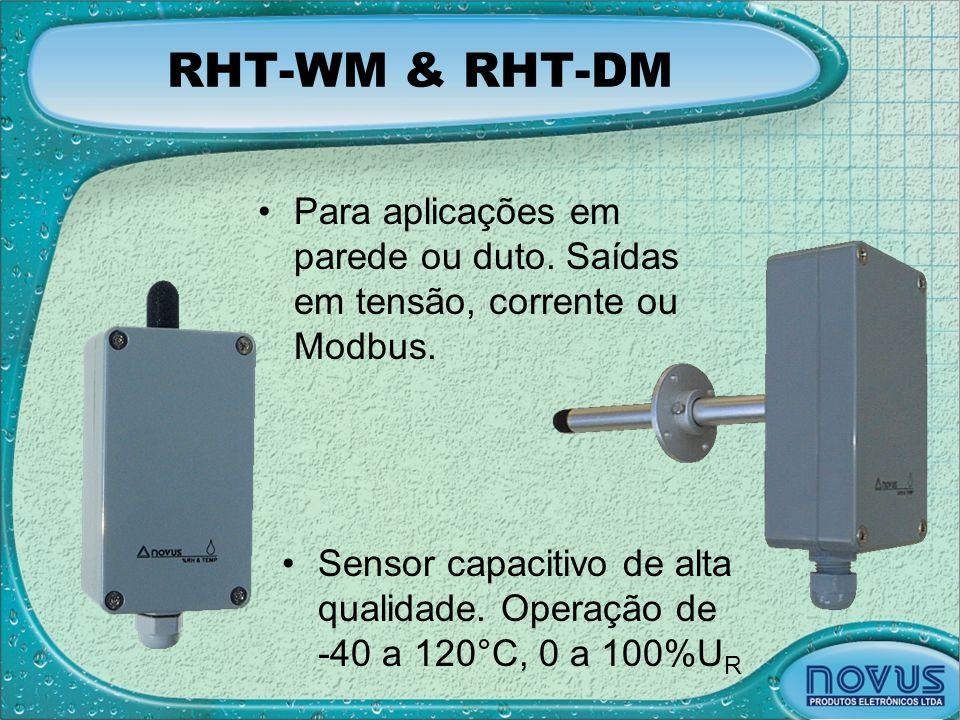 RHT-WM & RHT-DM Para aplicações em parede ou duto. Saídas em tensão, corrente ou Modbus.