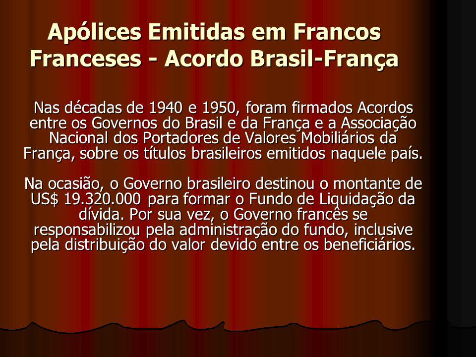 Apólices Emitidas em Francos Franceses - Acordo Brasil-França