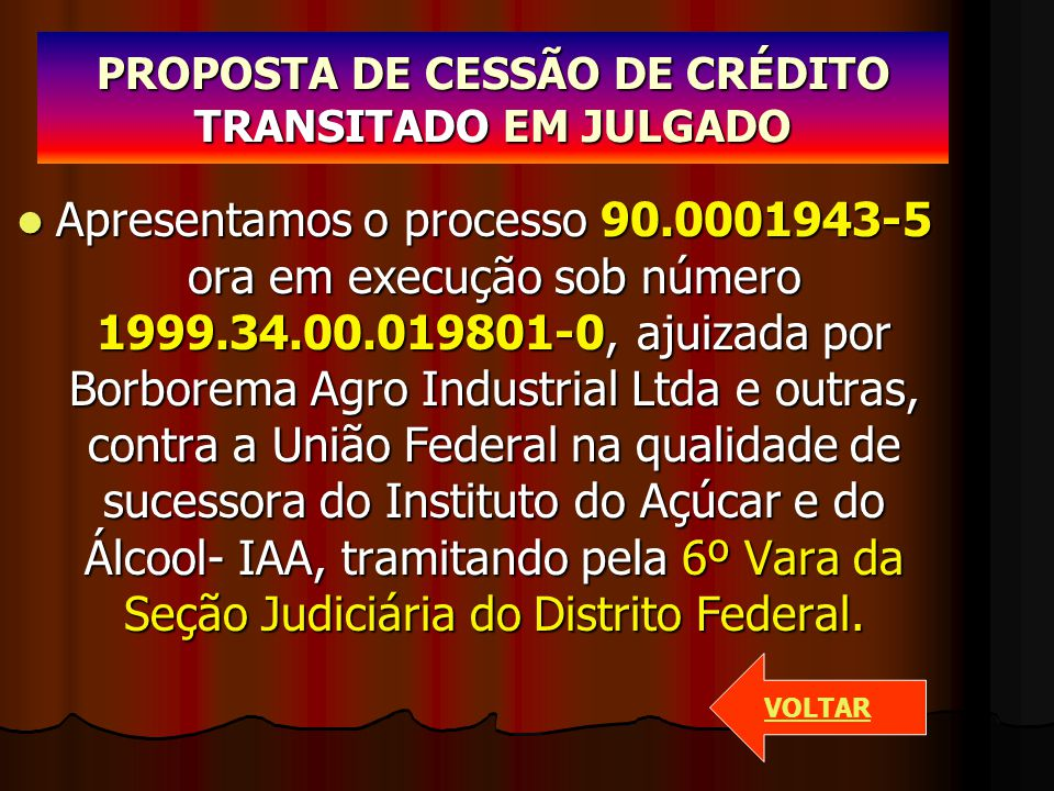 PROPOSTA DE CESSÃO DE CRÉDITO TRANSITADO EM JULGADO