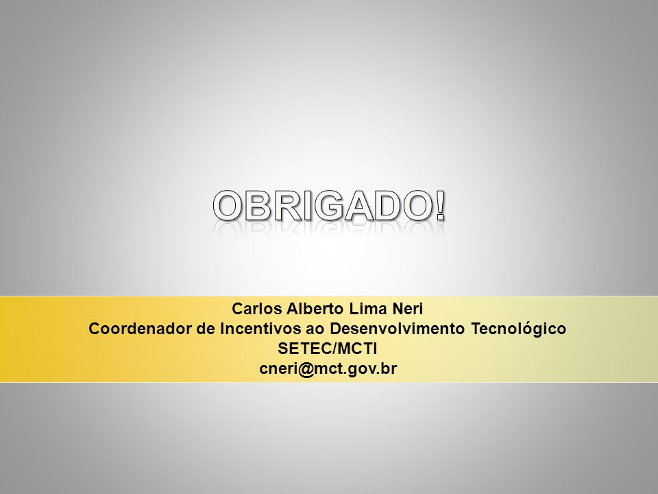 Obrigado! Carlos Alberto Lima Neri