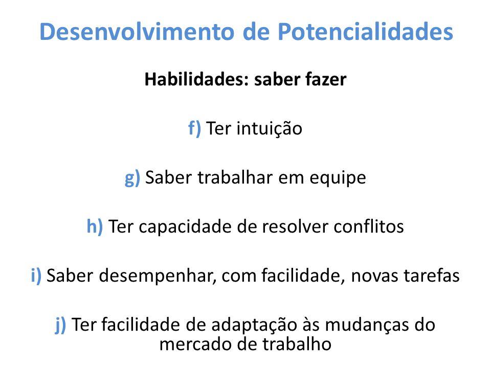 Desenvolvimento de Potencialidades