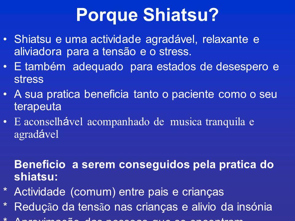 Instrução de shiatsu pra trapistas com experiência