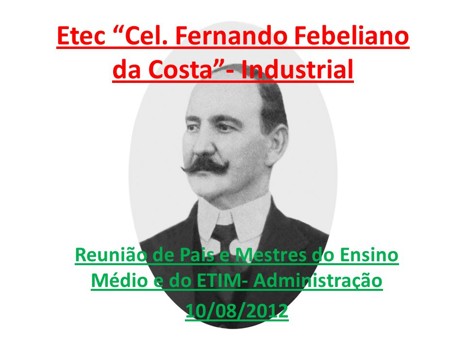 Etec Cel. Fernando Febeliano da Costa - Industrial