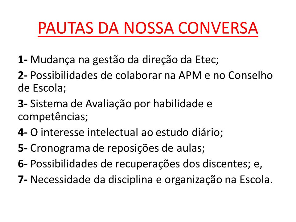 PAUTAS DA NOSSA CONVERSA