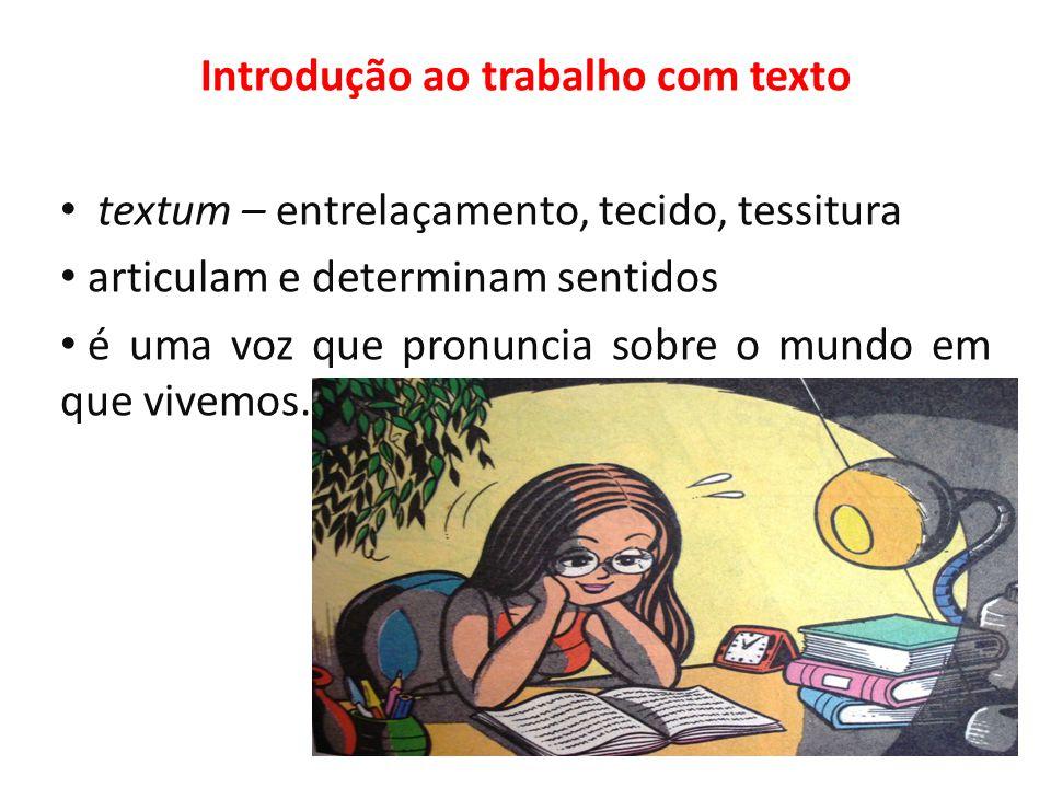 Introdução ao trabalho com texto