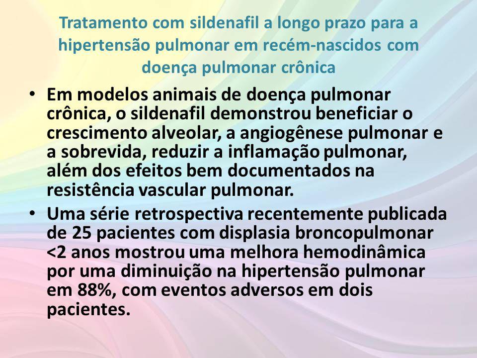 Tratamento com sildenafil a longo prazo para a hipertensão pulmonar em recém-nascidos com doença pulmonar crônica