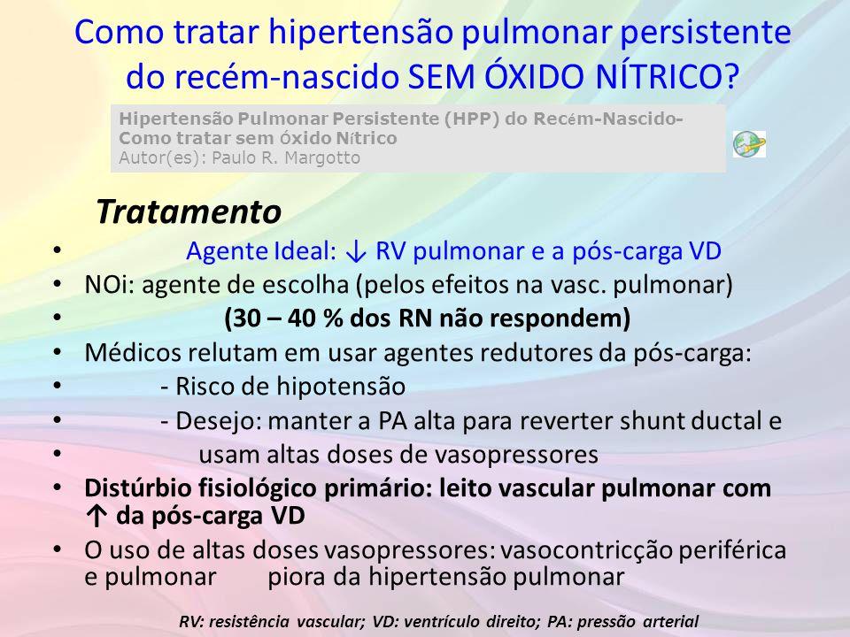 Como tratar hipertensão pulmonar persistente do recém-nascido SEM ÓXIDO NÍTRICO