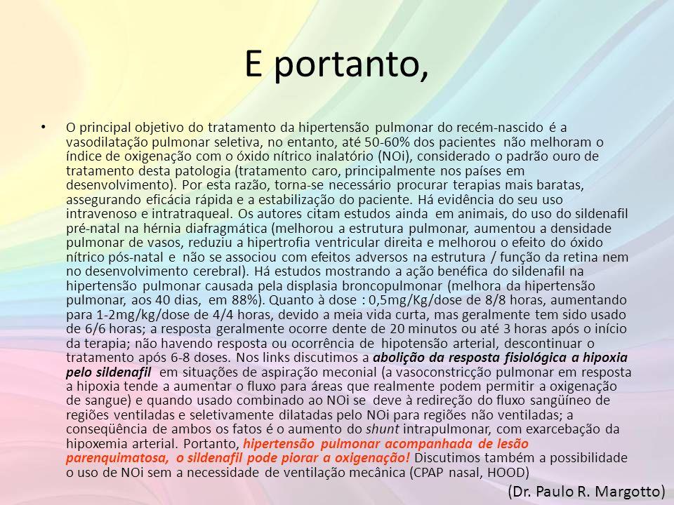 E portanto, (Dr. Paulo R. Margotto)