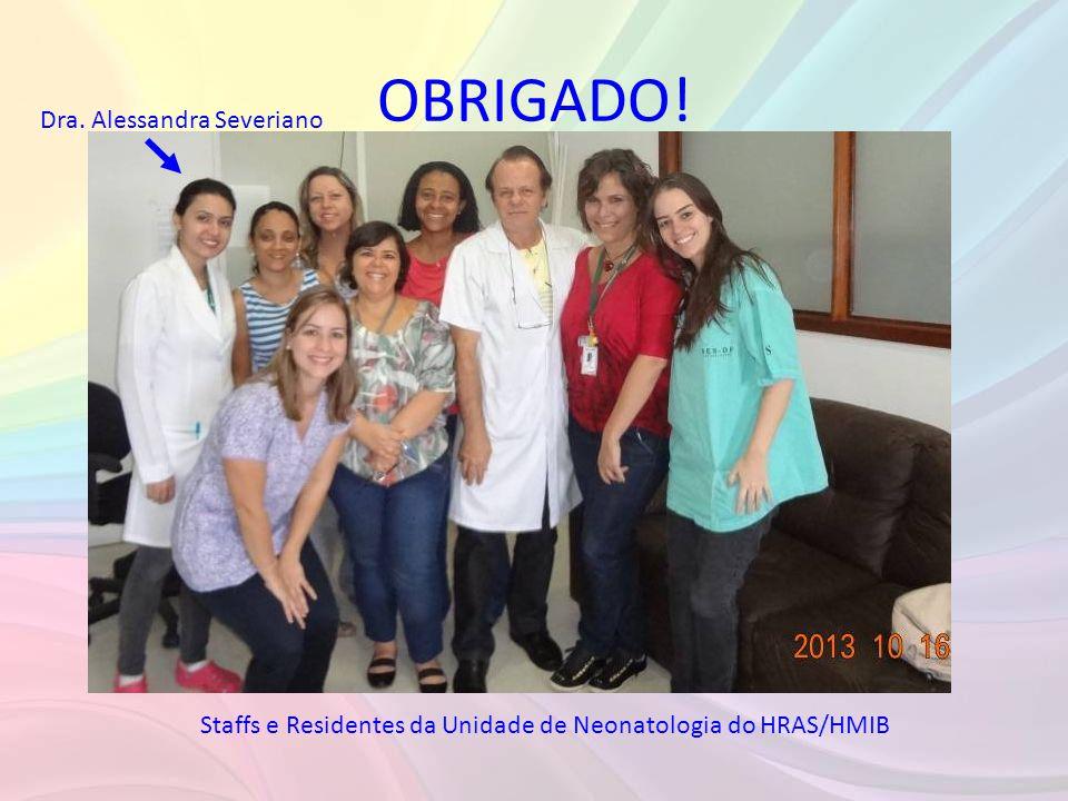 OBRIGADO! Dra. Alessandra Severiano