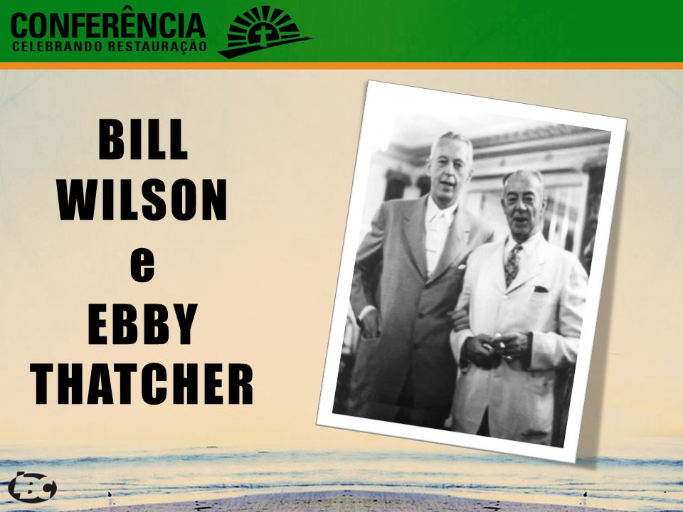 3 BILL WILSON e EBBY THATCHER