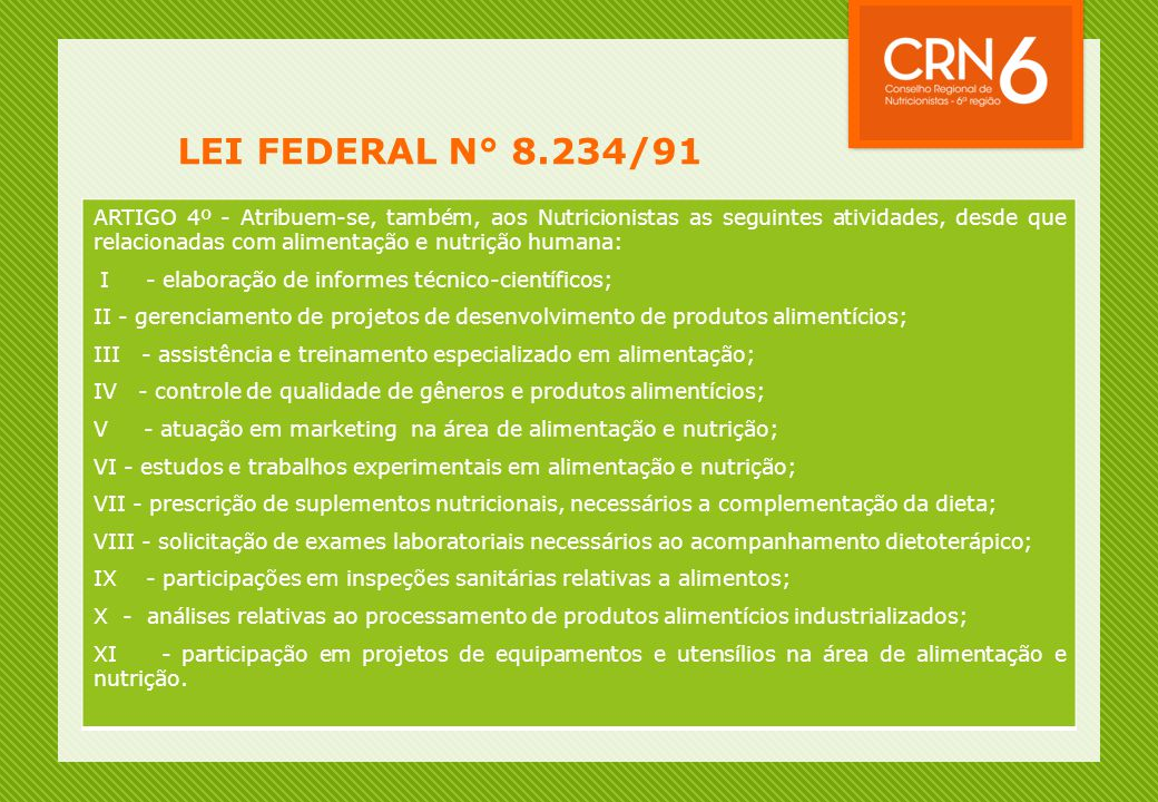 LEI FEDERAL N° 8.234/91