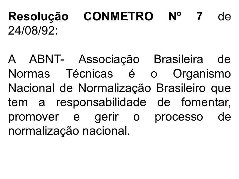 Resolução CONMETRO Nº 7 de 24/08/92: