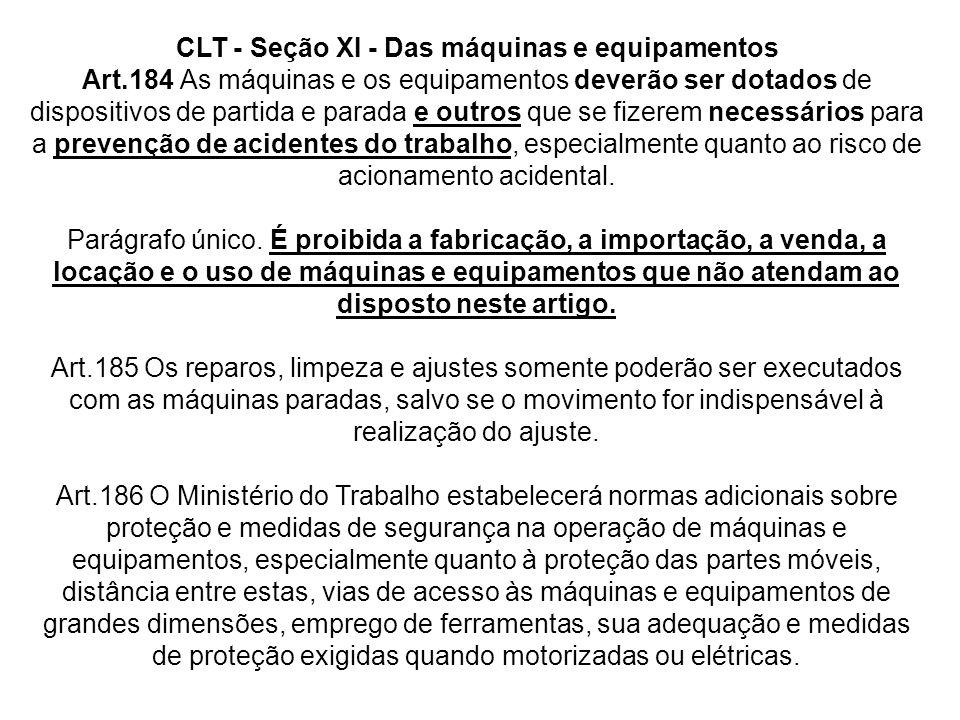 CLT - Seção XI - Das máquinas e equipamentos