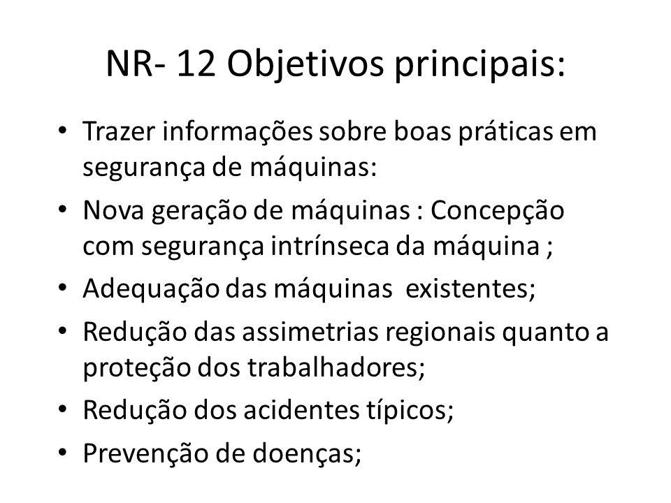 NR- 12 Objetivos principais: