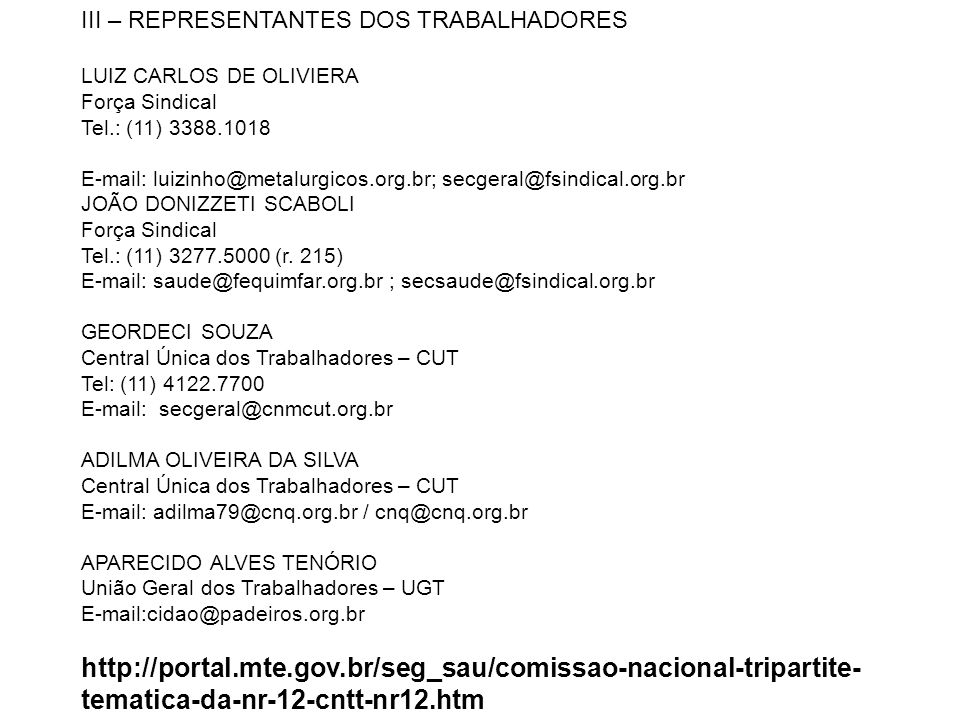 III – REPRESENTANTES DOS TRABALHADORES