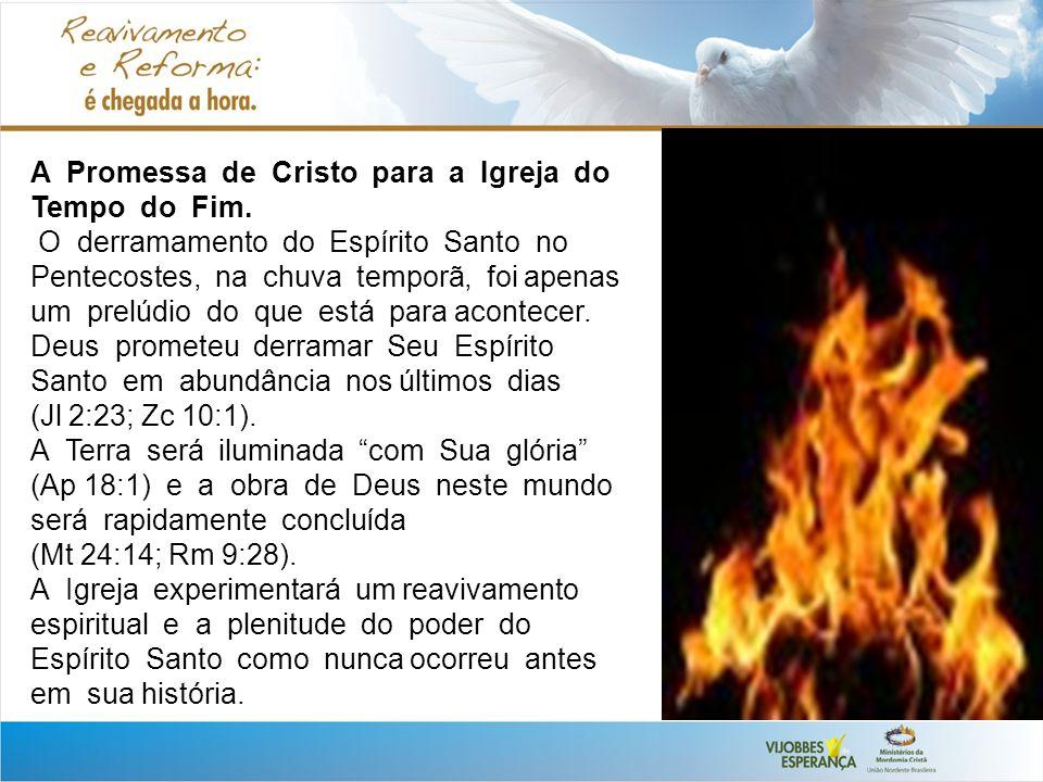 A Promessa de Cristo para a Igreja do Tempo do Fim.