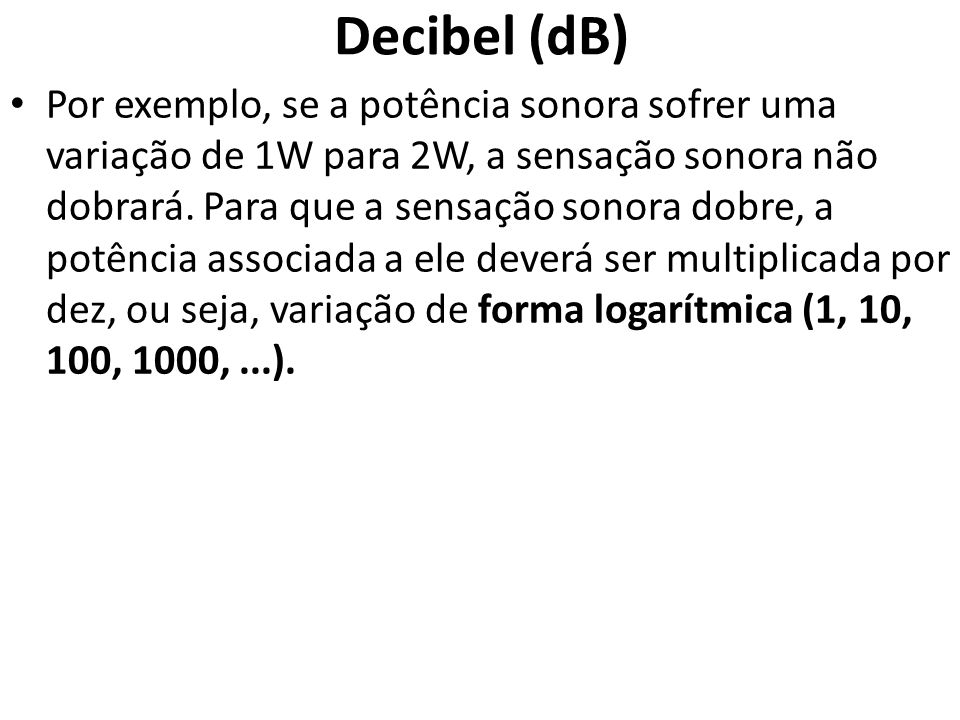 Decibel (dB)
