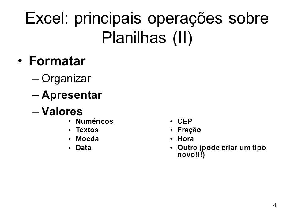 Excel: principais operações sobre Planilhas (II)