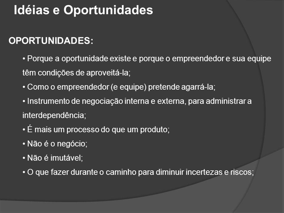 Idéias e Oportunidades