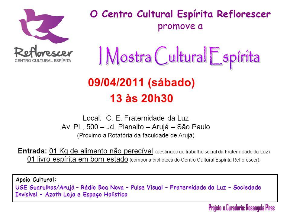 O Centro Cultural Espírita Reflorescer promove a