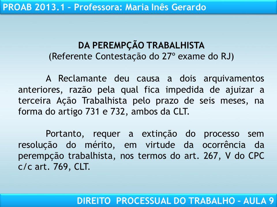 DA PEREMPÇÃO TRABALHISTA (Referente Contestação do 27º exame do RJ)