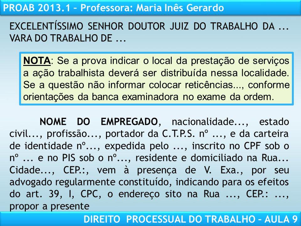 EXCELENTÍSSIMO SENHOR DOUTOR JUIZ DO TRABALHO DA ... VARA DO TRABALHO DE ...