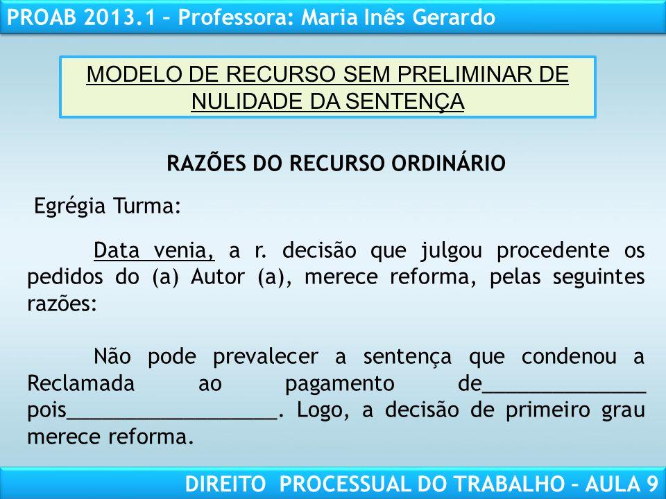 MODELO DE RECURSO SEM PRELIMINAR DE NULIDADE DA SENTENÇA