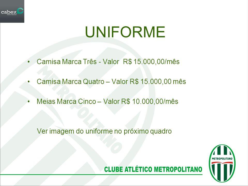 UNIFORME Camisa Marca Três - Valor R$ 15.000,00/mês