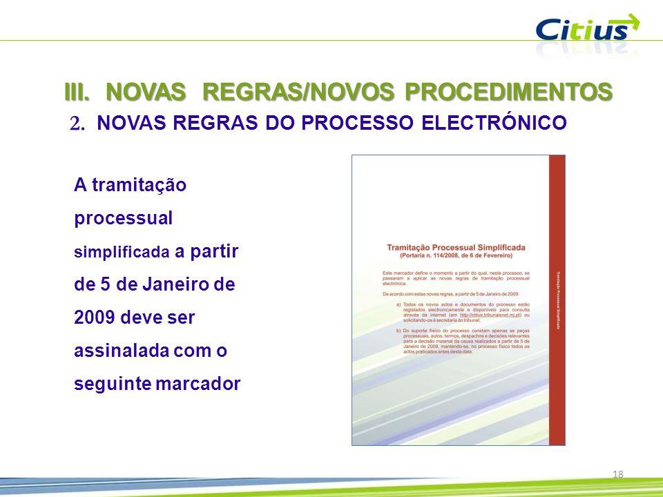NOVAS REGRAS/NOVOS PROCEDIMENTOS