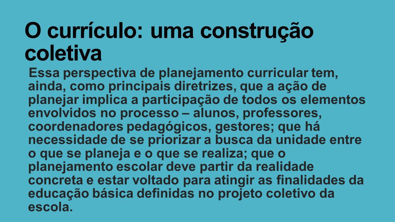 O currículo: uma construção coletiva