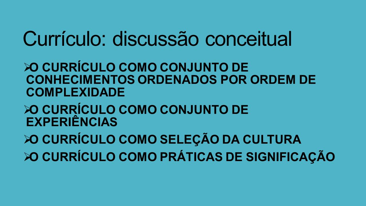 Currículo: discussão conceitual