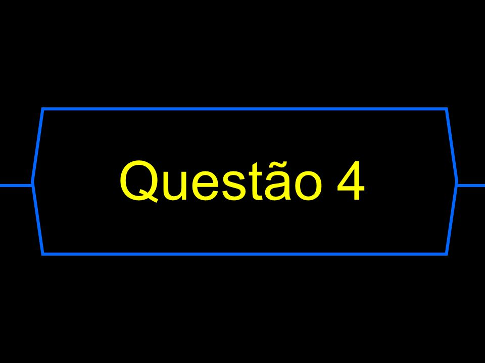 Questão 4