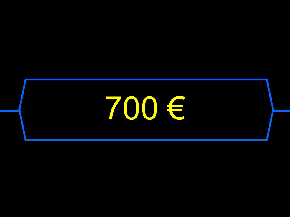 700 €