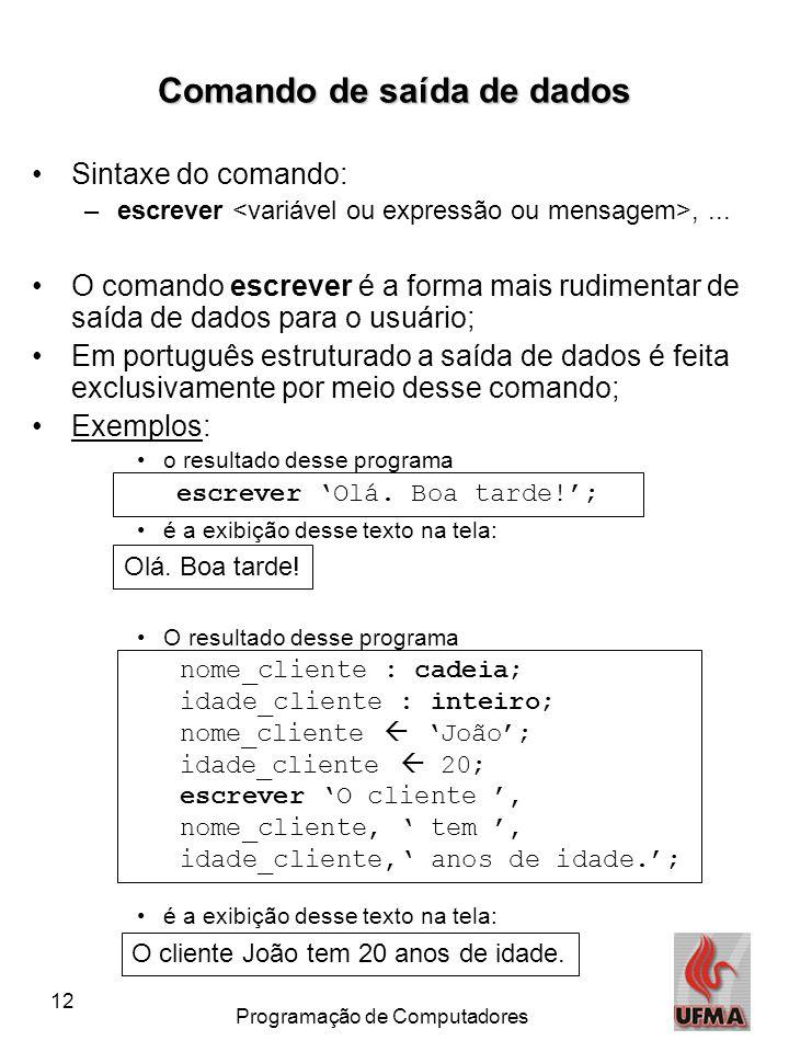 Comando de saída de dados