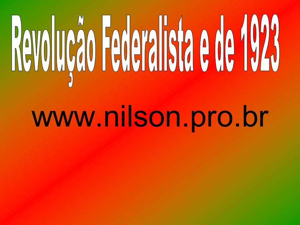 Revolução Federalista e de 1923