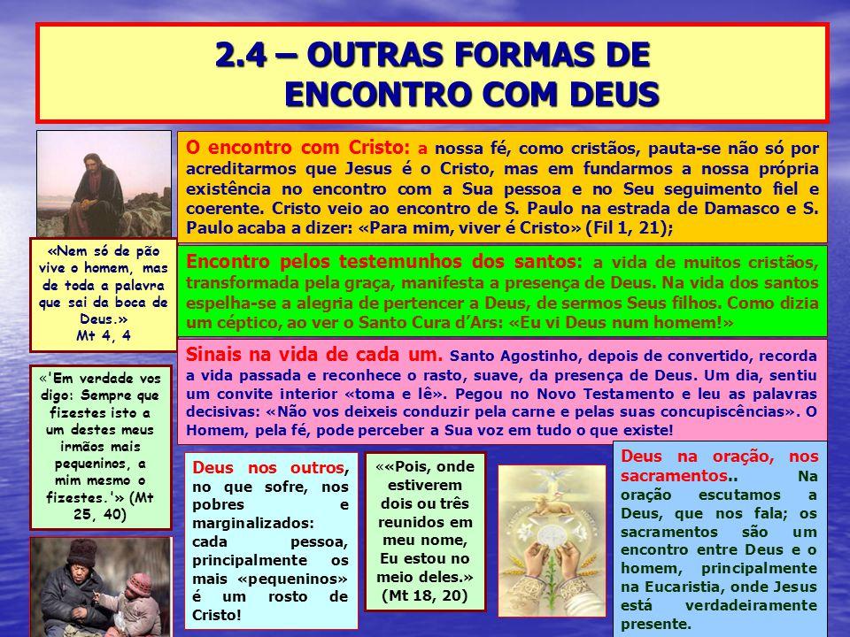 2.4 – OUTRAS FORMAS DE ENCONTRO COM DEUS