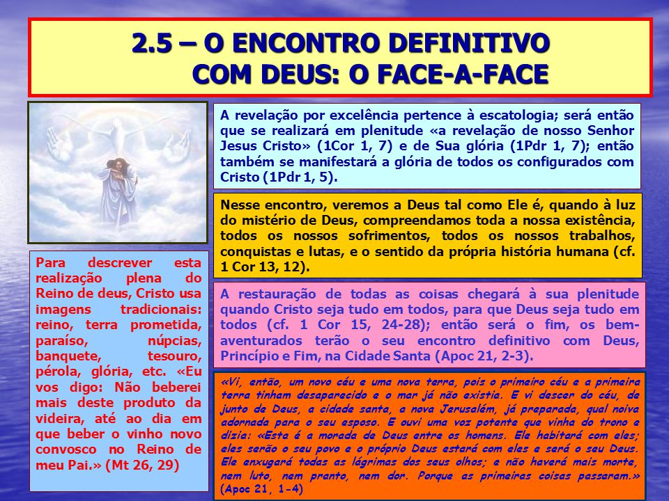 2.5 – O ENCONTRO DEFINITIVO COM DEUS: O FACE-A-FACE