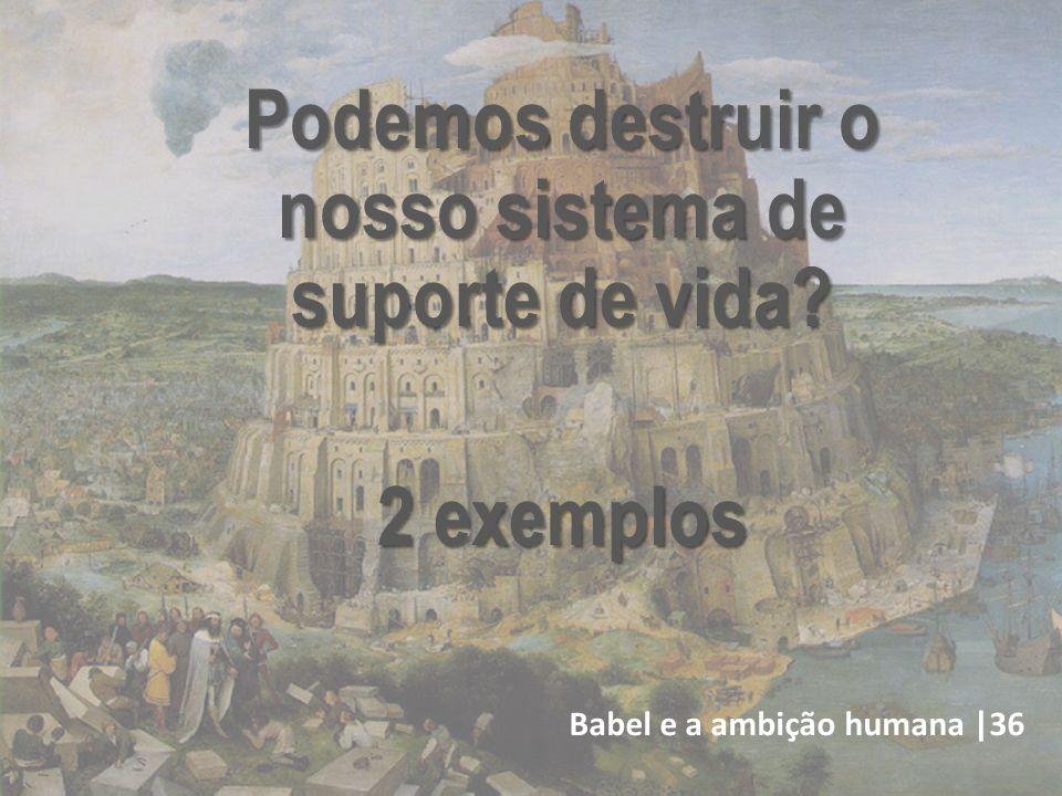 Babel e a ambição humana |36