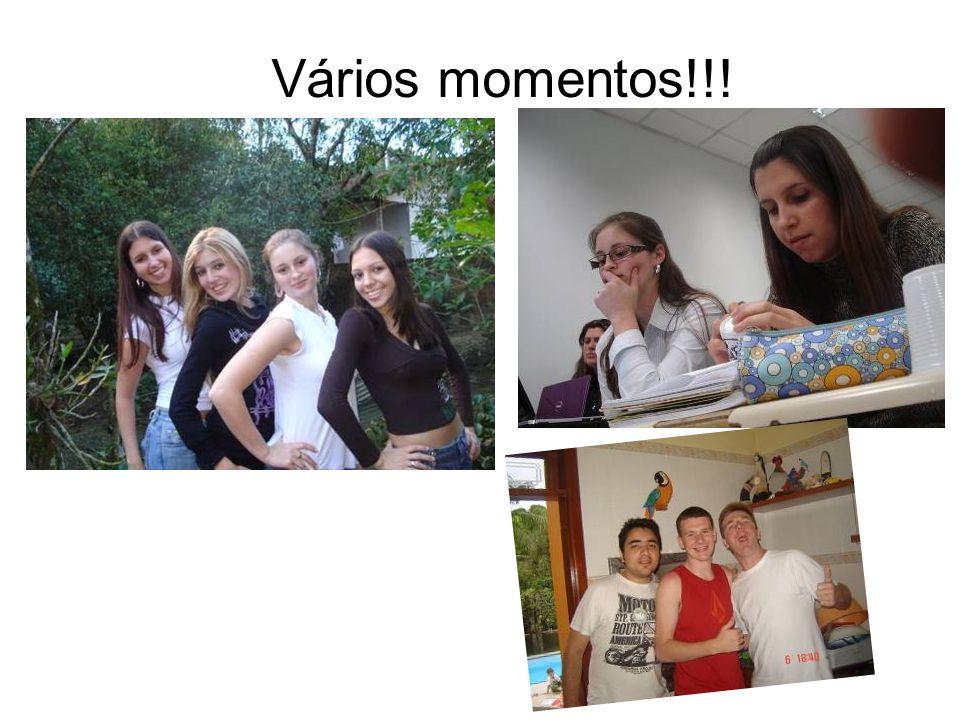Vários momentos!!!
