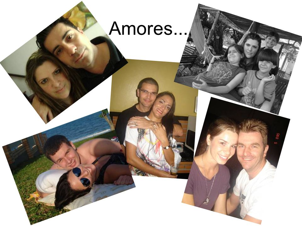 Amores....