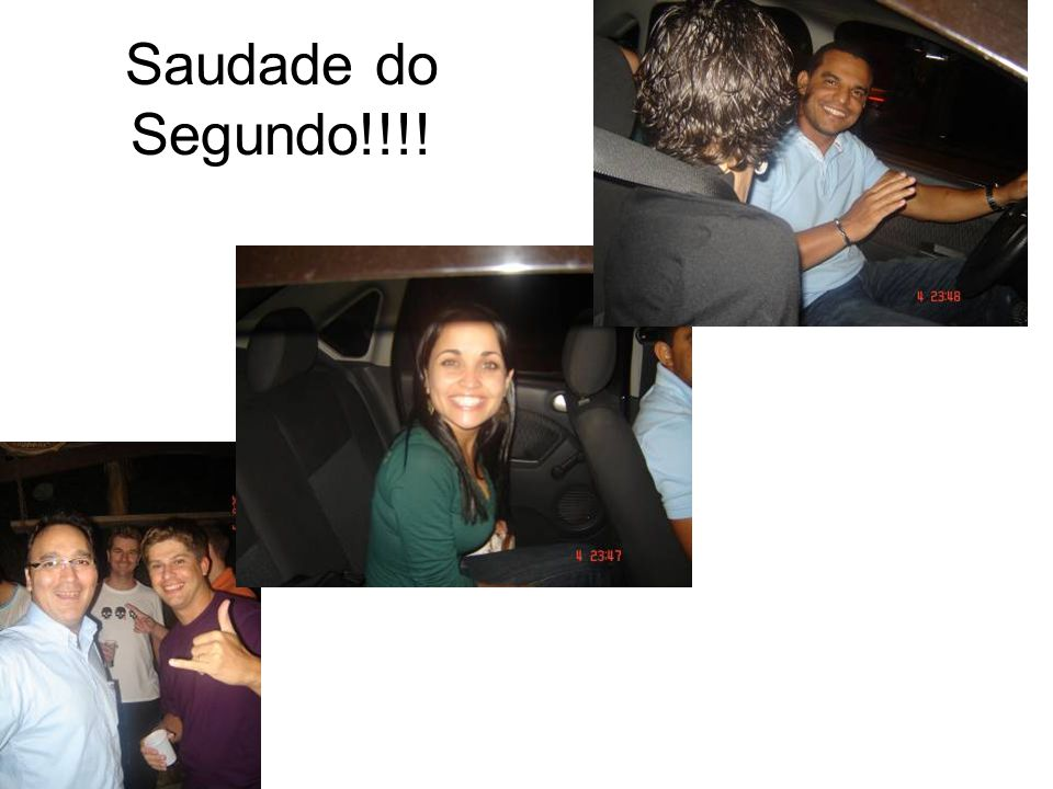 Saudade do Segundo!!!!