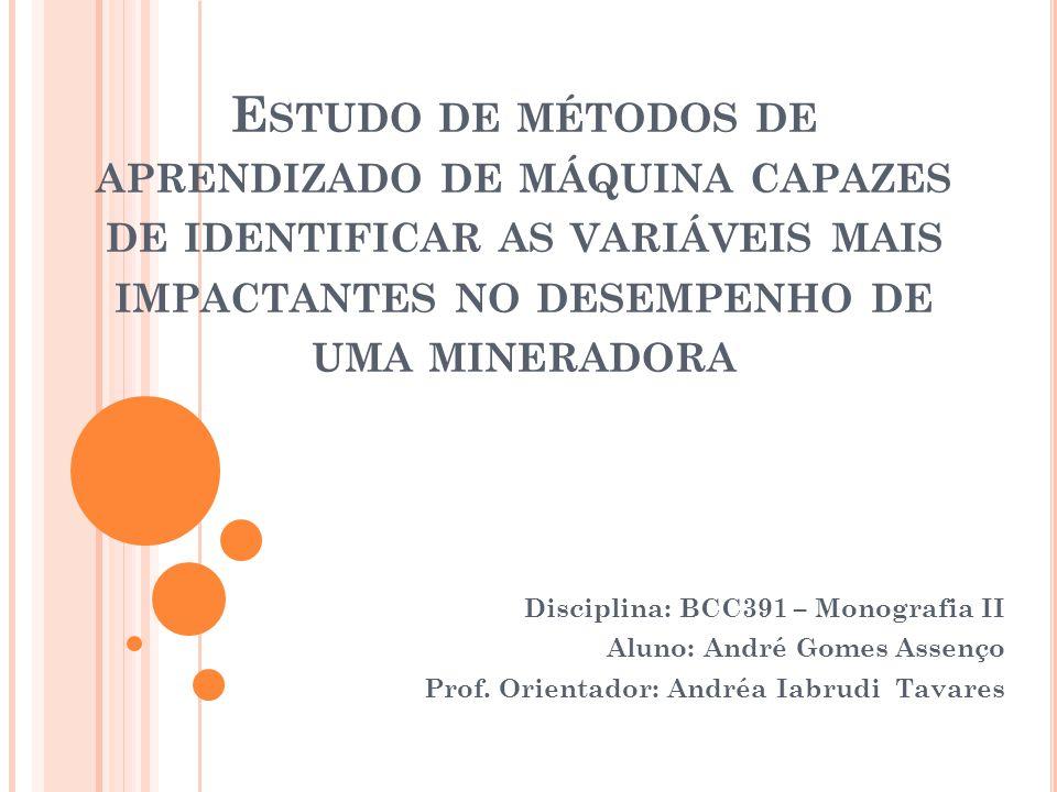 Estudo de métodos de aprendizado de máquina capazes de identificar as variáveis mais impactantes no desempenho de uma mineradora