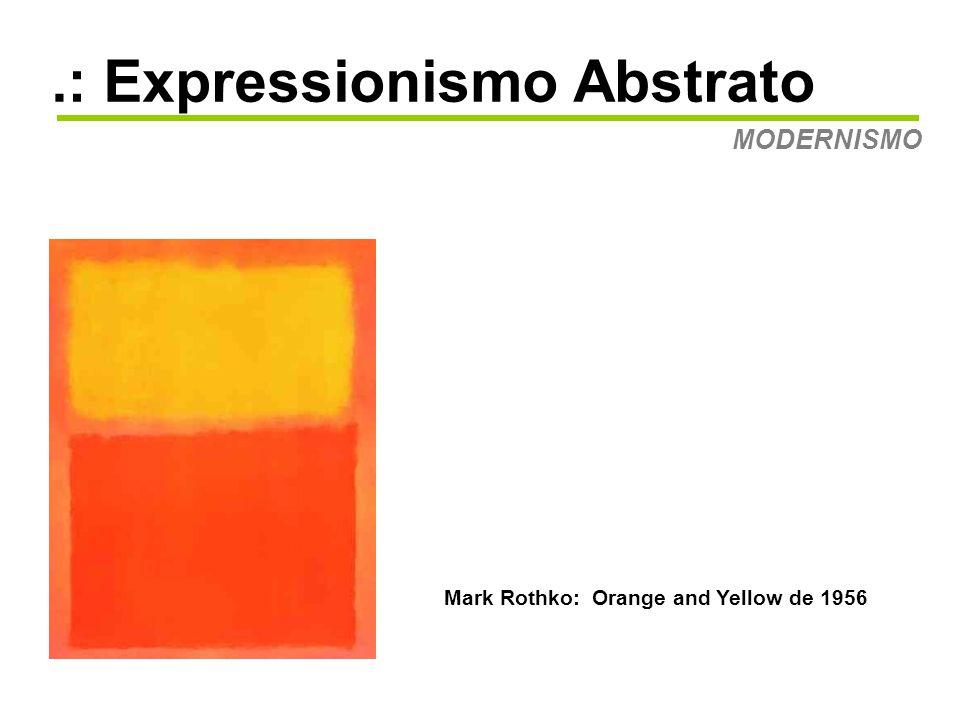 .: Expressionismo Abstrato