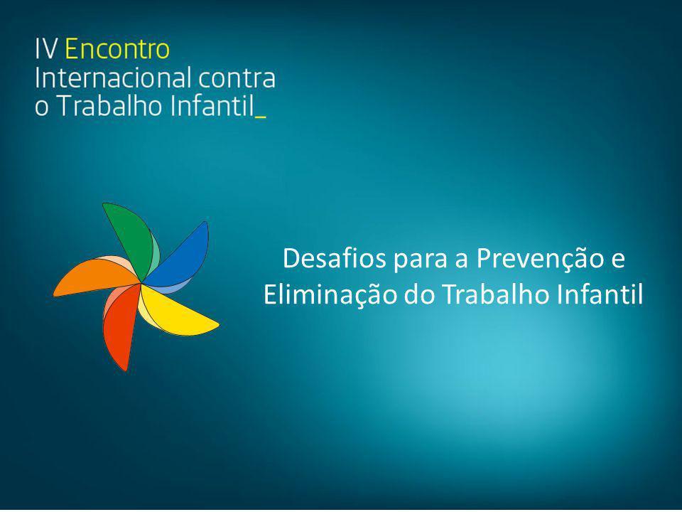 Desafios para a Prevenção e Eliminação do Trabalho Infantil